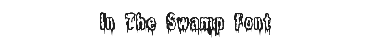 It lives in the Swamp Font Preview