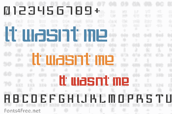 It wasnt me Font