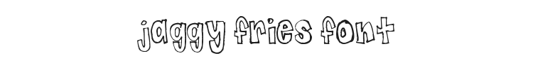 Jaggy Fries Font Preview
