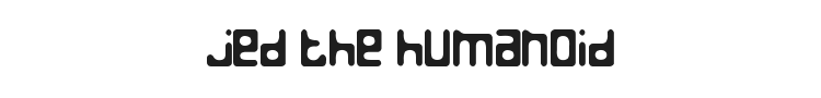 Jed the Humanoid Font Preview