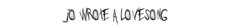 Jo wrote a lovesong Font Preview