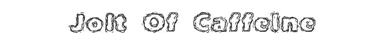 Jolt Of Caffeine Font