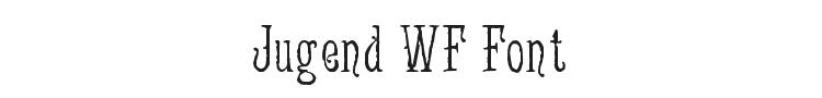 Jugend WF Font Preview