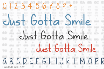 Just Gotta Smile Font