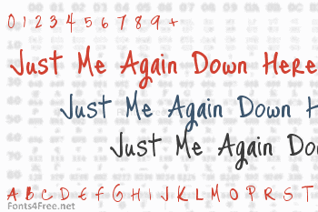Just Me Again Down Here Font