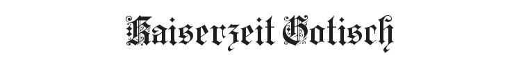 Kaiserzeit Gotisch