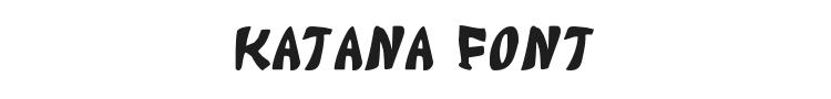 Katana Font Preview