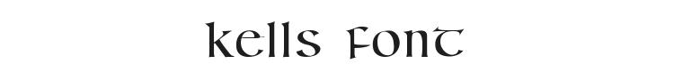 Kells Font Preview