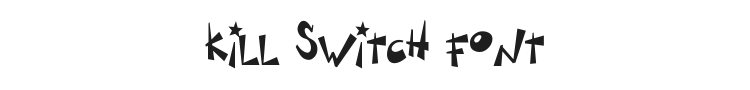 Kill Switch Font Preview