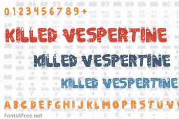 Killed Vespertine Font