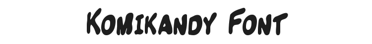 Komikandy Font Preview