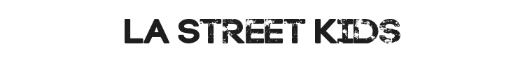 LA Street Kids Font Preview