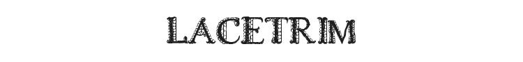 Lacetrim Font Preview