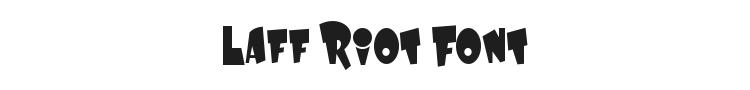 Laff Riot Font Preview