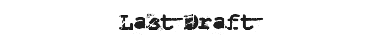 Last Draft Font Preview