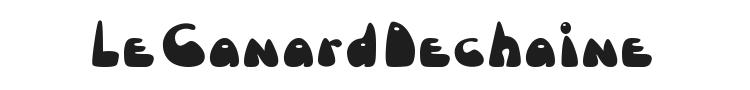 Le Canard Dechaine Font Preview