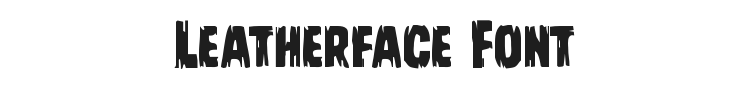 Leatherface Font Preview