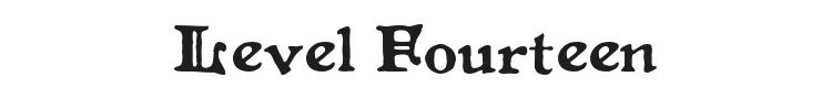 Level Fourteen Druid Font Preview