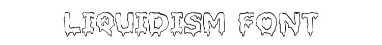 Liquidism Font Preview
