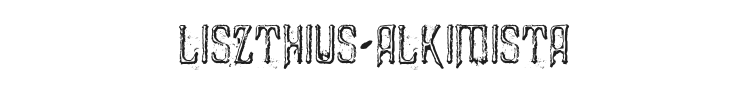 Liszthius-Alkimista Font Preview