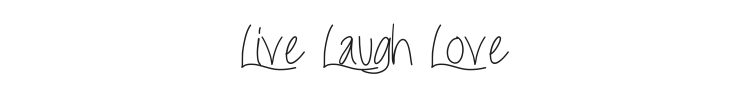 Live Laugh Love Font Preview
