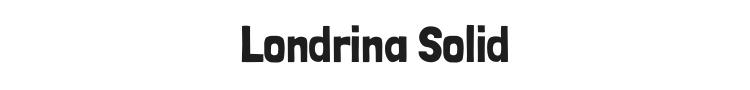 Londrina Solid Font