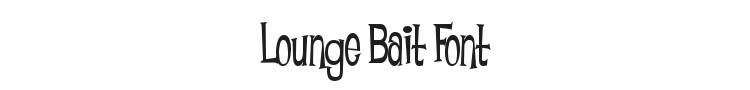 Lounge Bait Font Preview