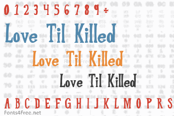 Love Til Killed Font