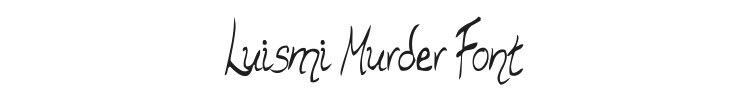 Luismi Murder Font Preview