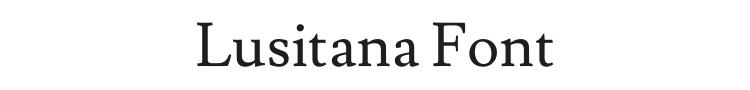Lusitana Font Preview