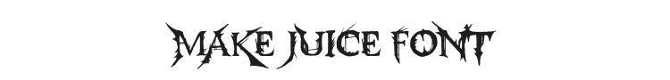 Make Juice Font
