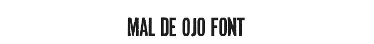 Mal de Ojo Font Preview