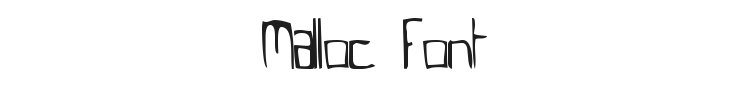 Malloc Font Preview
