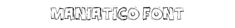 Maniatico Font Preview