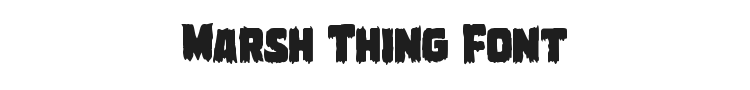 Marsh Thing Font Preview