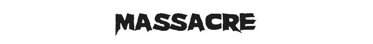 Massacre Font Preview