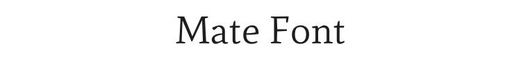 Mate Font