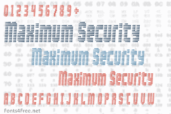 Maximum Security Font