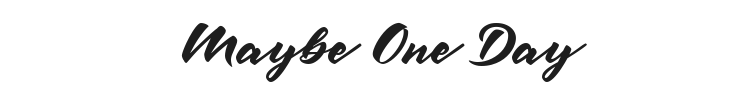 Maybe One Day Font Preview