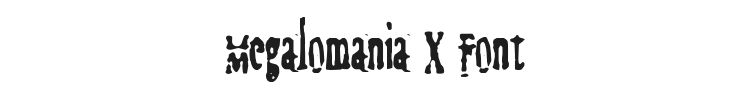 Megalomania X Font Preview