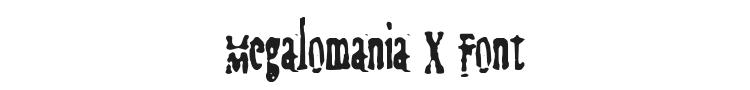Megalomania X Font