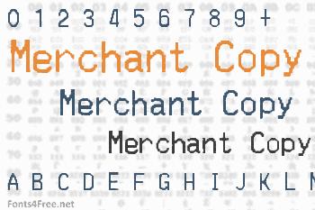 Merchant Copy Font