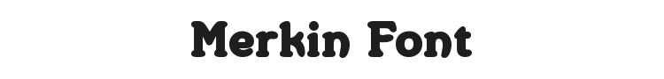 Merkin Font Preview