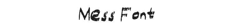 Mess Font