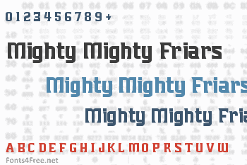 Mighty Mighty Friars Font