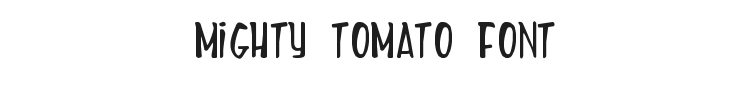 Mighty Tomato Font Preview