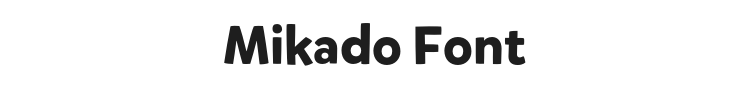 Mikado Font