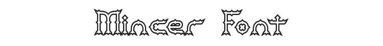 Mincer Font