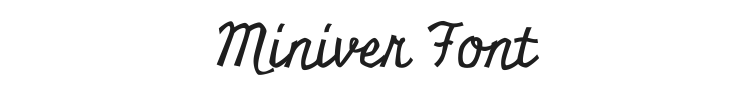 Miniver Font Preview