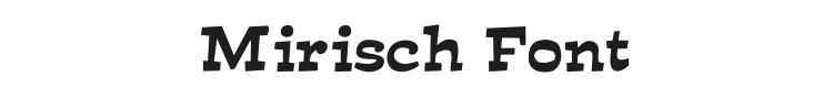 Mirisch Font Preview